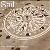 Sail: The Soundtrack by Robert Nilsson