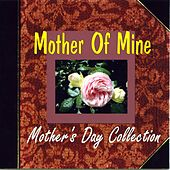 Mother Of Mine by Various Artists