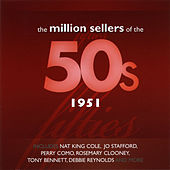 The Million Sellers Of The 50's - 1951 de Various Artists