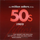 The Million Sellers Of The 50's - 1953 de Various Artists