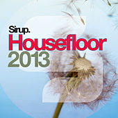Sirup Housefloor 2013 von Various Artists