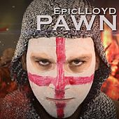 Pawn by Epiclloyd