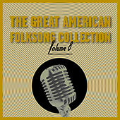 The Great American Folksong Collection, Vol. 8 de Various Artists