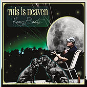 This Is Heaven by Ken Bantz