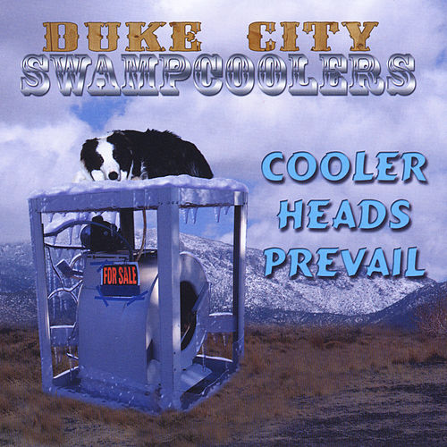 Cooler Heads Prevail by Duke City Swampcoolers