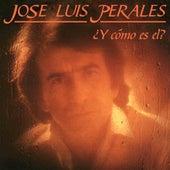 ¿Y Cómo Es El? de Jose Luis Perales