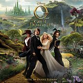 Oz the Great and Powerful (Original Motion Picture Soundtrack) von Danny Elfman