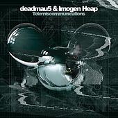 Telemiscommunications by Deadmau5
