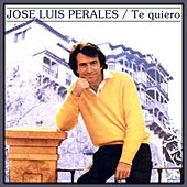 Te Quiero de Jose Luis Perales