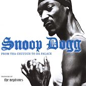 From Tha Chuuuch To Da Palace de Snoop Dogg