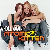Whole Again de Atomic Kitten