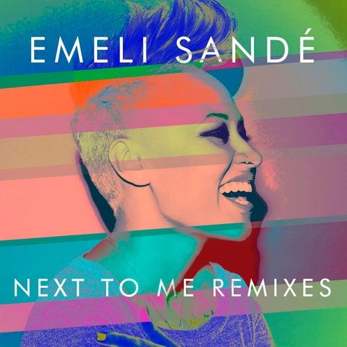 Next to Me (Remixes) by Emeli Sandé