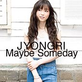 Maybe Someday de Jyongri