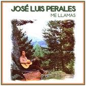 Me Llamas de Jose Luis Perales