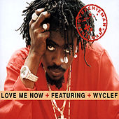 Love Me Now (featuring Wyclef) (International Only) von Beenie Man