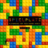 Spielplatz, Vol.1 - Playground for Tech-House Music! by Various Artists