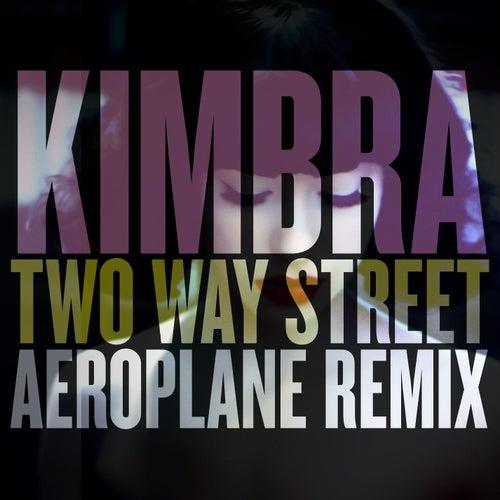 Two Way Street (Aeroplane Remix) by Kimbra