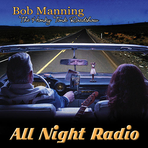 All Night Radio by Bob Manning