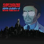 With You (Remixes) by Flight Facilities