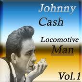 Locomotive Man Vol. 1 von Johnny Cash