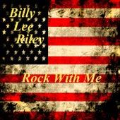 Rock With Me von Billy Lee Riley
