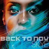 Back To Now de Skye