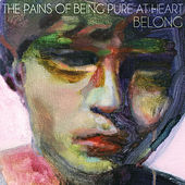 Belong von The Pains of Being Pure at Heart