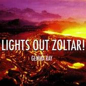 Lights Out Zoltar! von Gemma Ray