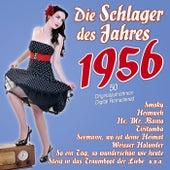 Die Schlager des Jahres 1956 by Various Artists