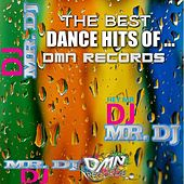 The Best Dance Hits of Dmn Records by Various Artists
