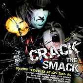 Crack The Smack by Various Artists
