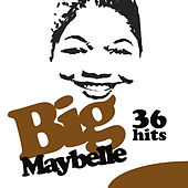 36 Hits ! by Big Maybelle