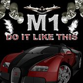 Do It Like This de M1