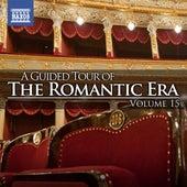 A Guided Tour Of The Romantic Era, Vol. 15 de Various Artists
