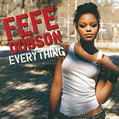 Everything von Fefe Dobson