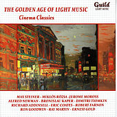 The Golden Age of Light Music: Cinema Classics: Songs And Themes From Theatre von Various Artists