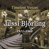 Timeless Voices - Jussi Bjorling Vol 1 von Jussi Bjorling