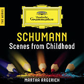 Schumann: Scenes From Childhood – The Works von Martha Argerich