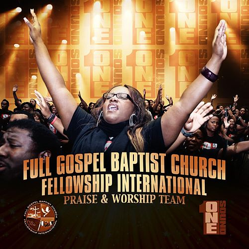 One Sound by Full Gospel Baptist Church Fellowship International Ministry of Worship