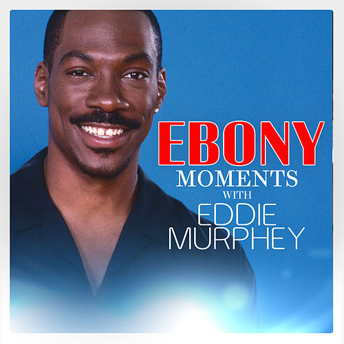 Eddie Murphy Interview with Ebony Moments (Live Interview) by Eddie Murphy