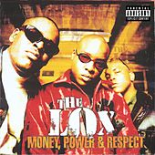 Money, Power & Respect von The Lox