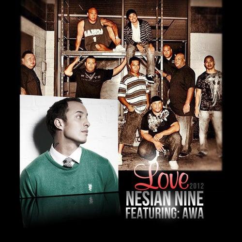 Love [feat. AWA] by Nesian N.I.N.E.