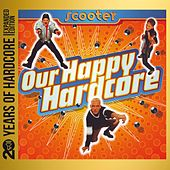 Our Happy Hardcore (20 Years of Hardcore Expanded Edition) de Scooter
