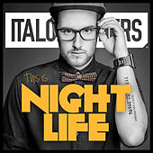 This Is Nightlife von ItaloBrothers