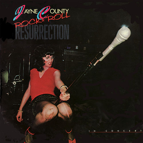 Rock'n'Roll Resurrection (Live) by Jayne County