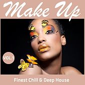 Make Up - Finest Chill & Deep House, Vol.1 by Various Artists