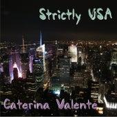 Strictly USA by Caterina Valente