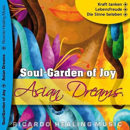Soul-Garden of Joy - Asian Dream by Ricardo M.