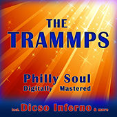 Philly Soul - Digitally Mastered de The Trammps