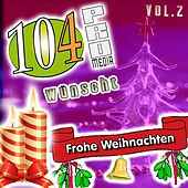 104pro Media wünscht Frohe Weihnachten (Vol. 2) de Various Artists